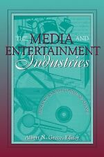 Media and Entertainment Industries, The: Readings in Mass Communications