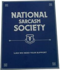 Vintage Replica Tin Metal Sign National Sarcasm Society humor home kitchen 98240