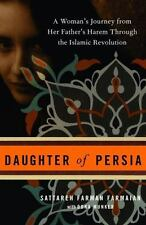 NEW: Daughter of Persia : A Woman's Journey from Her Father's Harem Through the