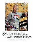Sweaters from a New England Village by Strick, Candace