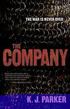 The war is never over The Company by K. J. Parker (2008, Hardcover) book