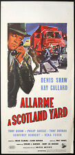 CINEMA-locandina ALLARME A SCOTLAND YARD d.shaw,callard, VARNEL
