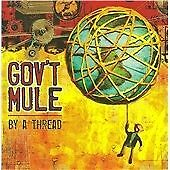 "GOV'T MULE-""BY A THREAD""-AMERICAN SOUTHERN ROCK 2009-BRAND NEW CD"