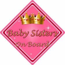 Non Personalised Child/Baby On Board Car Sign ~ Baby Sisters On Board ~ Pink