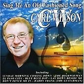 Sing Me An Old Fashioned Song, Carl Wilson, Very Good CD