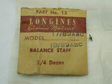 GENUINE LONGINES 17/89ABC &18/89ABC POCKET WATCH BALANCE STAFF NEW OLD STOCK