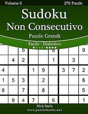 Sudoku Non Consecutivo: Sudoku Non Consecutivo Puzzle Grandi - Da Facile a...