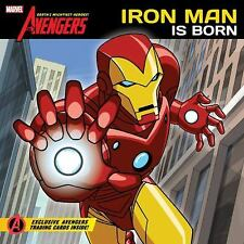The Avengers Earth's Mightiest Heroes!: Iron Man Is Born by Disney Book Group St
