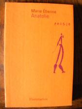 Marie Etienne Anatolie Editions Flammarion 1997 Poésie