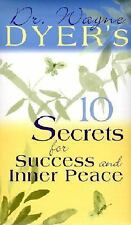10 Secrets for Success and Inner Peace by Wayne W. Dyer (2002, Hardcover)