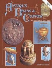 Antique Brass & Copper Identification & Value Guide-ExLibrary