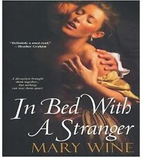 In Bed with a Stranger by Mary Wine (2009, Paperback)