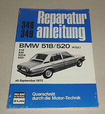 Reparaturanleitung BMW 518 / BMW 520 - 4 Zylinder E 12 - ab Baujahr 1972!