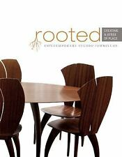 Rooted: Creating a Sense of Place: Contemporary Studio Furniture, , The Furnitur