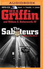 Men at War: The Saboteurs 5 by W. E. B. Griffin and William E., IV...