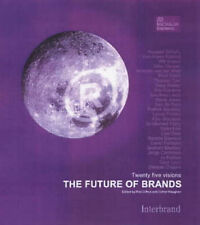 The Future of Brands: 25 Visions of the Future of Branding (Macmillan Business),