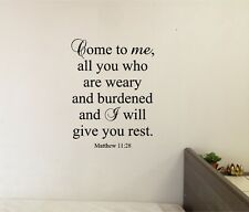 Come to Me all who are WearyWall Sticker Decal Stickers Bible Wall Lettering