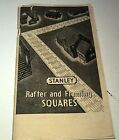 1949 STANLEY RAFTER & FRAMING SQUARES Catalogue