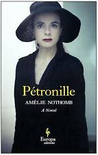 Petronille by Amélie Nothomb (2015, Paperback)