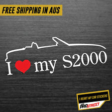 I HEART MY S2000 JDM CAR STICKER DECAL Drift Turbo Euro Fast Vinyl #0354