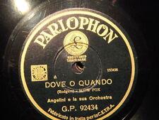 78 GIRI BELLELI & ANGELINI E ORCH. canta DOVE O QUANDO &  TCHI - TCHI