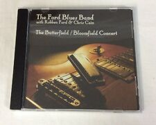 The Butterfield/Bloomfield Concert by The Ford Blues Band (CD)- VG *