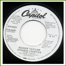 """1984 QUEEN - ROGER TAYLOR """"STRANGE FRONTIER b/w SAME"""" US 7"""" PROMO 45 RPM"""
