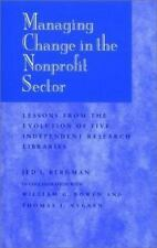 Managing Change in the Nonprofit Sector, 7 X 10: Lessons from the Evolution of