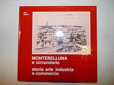 Gino Alberti: Montebelluna e circondario, Storia Arte Industria Commercio Veneto