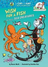 Wish for a Fish: All About Sea Creatures (Cat in the Hat's Learning-ExLibrary