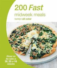 200 Fast Midweek Meals: Dinner on the table in 30, 20 or 10 minutes Hamlyn All