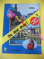 book libro E.Bruno R.Franch DU BIST DRAN 2 esercizi di rinforzo IL CAPITELLO(L9)
