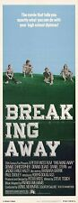 BREAKING AWAY Movie POSTER 14x36 Insert Dennis Christopher Dennis Quaid Daniel