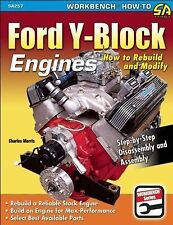 Ford y-Block Engines : How to Rebuild and Modify by Charles R. Morris (2014,...