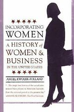 Incorporating Women: A History of Women and Business in the United States (Tway