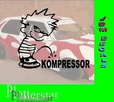 Piss of Kompressor Motor Hater JDM Aufkleber Sticker OEM Shocker Like Geil