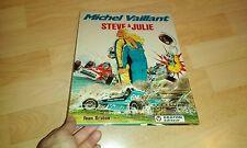 E.O MICHEL VAILLANT TOME 44 STEVE ET JULIE