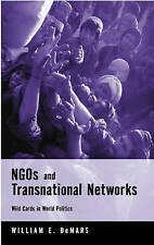 NGOs and Transnational Networks: Wild Cards in World Politics,DeMars, William E.