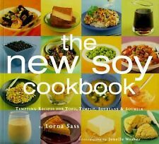 New Soy Cookbook : Tempting Recipes for Soybeans, Soy Milk, Tofu, Tempeh, Miso a