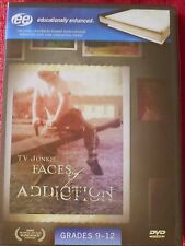 TV JUNKIE FACES OF ADDICTION DVD 2007 GRADES 9-12 EDUCATIONALLY ENHANCED