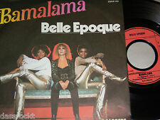 "7"" - Belle Epoque / Bamalama & Taste of Destruction - MINT 1978 # 005"