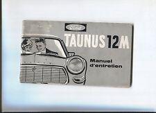 FORD TAUNUS 12M notice d'entretien en français octobre 1962