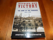 NOTHING BUT VICTORY The Army Of The Tennessee Western Confederate Civil War Book