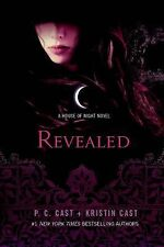 House of Night Novels Ser.: Revealed 11 by P. C. Cast and Kristin Cast (2015,...