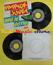 LP 45 7''PATRICK JUVET Sound like rock n roll On with the show 1980 no cd mc dvd