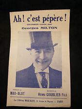 Partition Ah c'est pépère! Georges Milton Goublier Music Sheet