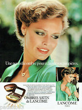 PUBLICITE ADVERTISING 115  1978  LANCOME maquillage OMBRES SATIN