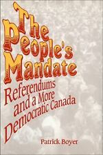 The People's Mandate: Referendums and a More Democratic Canada-ExLibrary