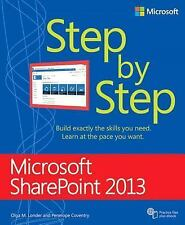 Microsoft SharePoint� 2013 by Olga M. Londer and Penelope Coventry (2013,...
