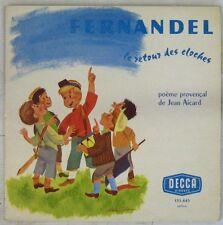 Fernandel 33 Tours 25 cm Le retour des cloches Jean Aicard